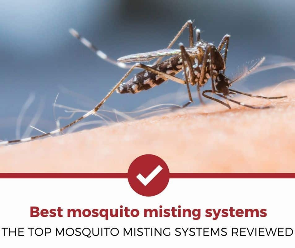 Best mosquito misting systems reviewed!